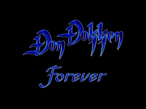 Don Dokken - Forever (Lyrics) HQ Audio