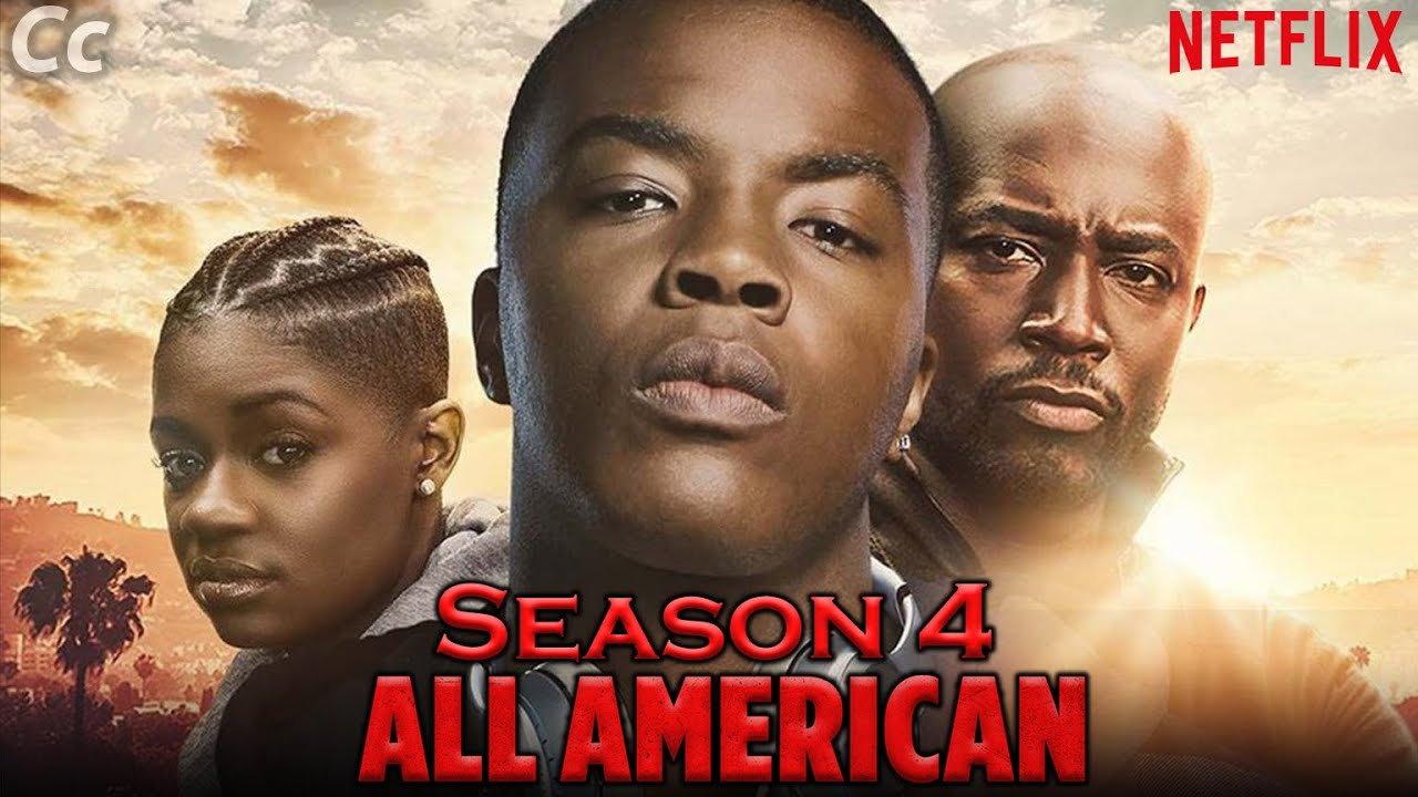 When Will 'All American' Season 4 Be On Netflix?