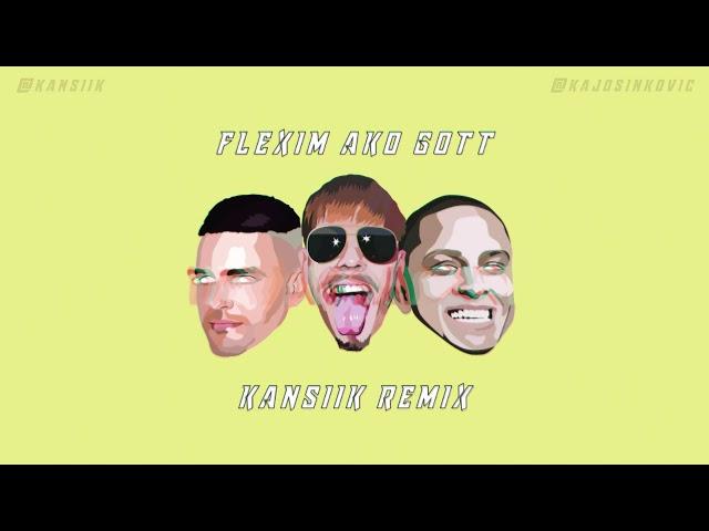 Ego -  Flexim ako Gott (Kansiik Remix)