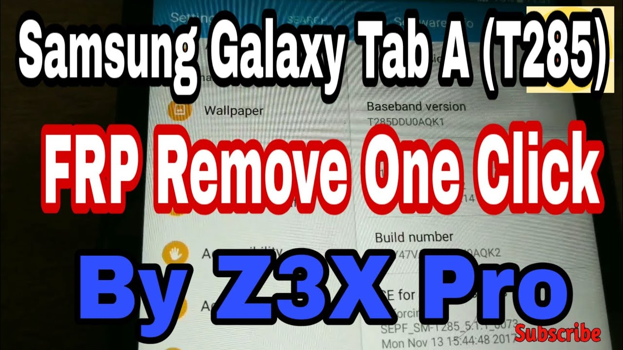 Samsung Galaxy Tab A (T285) FRP Remove One click by Z3x pro