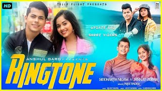 RINGTONE - Preetinder | Jannat Zubair & Siddharth Nigam | Rajat Nagpal | Vicky Sandhu | Anshul Garg.