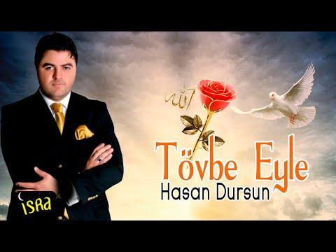 Hasan Dursun   Tövbe Eyle