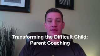 Transforming the difficult child:  Parent Coaching