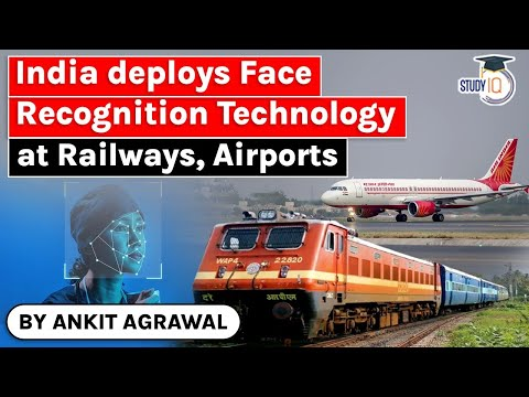 Facial Recognition Technology deployed by India at Airports & Railway Stations – Right to Privacy