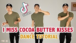 I miss my cocoa butter kisses tiktok tutorial | step by dance