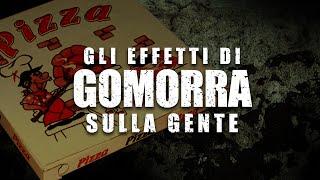 gli effetti di GOMORRA LA SERIE sulla gente #1