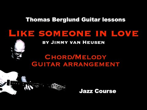 Like someone in love  - Chord/Melody guitar arrangement - Jazz guitar