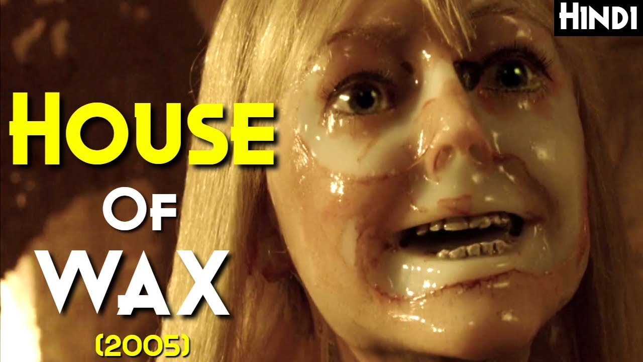 HOUSE OF WAX (2005) Explained In Hindi