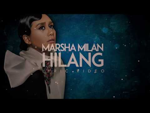 Marsha Milan - Hilang (Official Lyric Video)