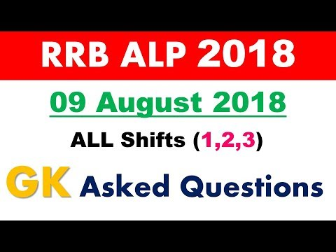 RRB ALP GK Asked Questions 09 August 2018 ALL Shifts1,2,3