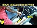 MERCEDES HOW TO: REMOVE & INSTALL SHIFTER/SHIFTKNOB (C-Class)