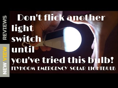 Review:  FLYHOOM Emergency Solar Light Bulb/Works during power outage