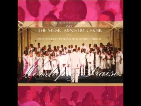 Pastor Steven Walker & The Music Ministry Choir- Have Your Way In This Place & Praise Anthem
