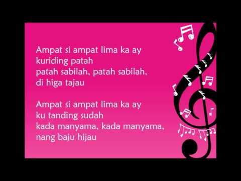 Lagu Daerah Kalimantan Selatan - Ampat Si Ampat Lima (Lirik)