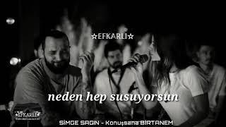 SİMGE SAGIN - Konuşsana Birtanem (Müslüm baba cove