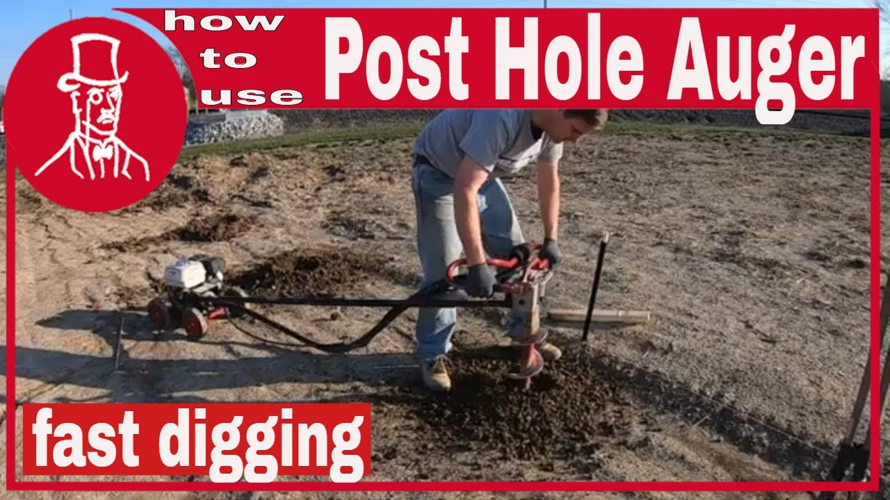 How To Use A Post Hole Auger To Dig Fence Post Holes Youtube
