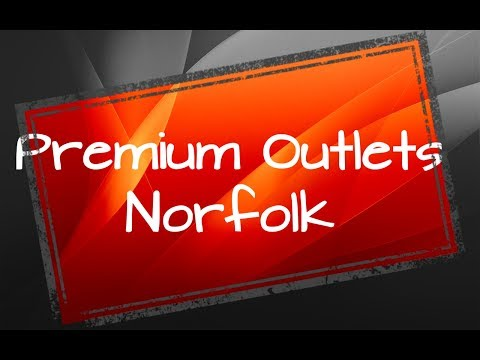 Norfolk Premium Outlets  (Norfolk, Virginia)