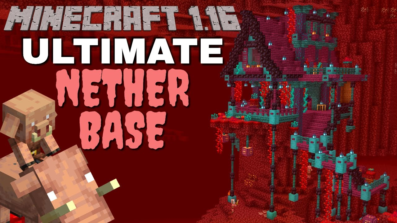 Minecraft 1 16 Survival Base The Ultimate Base For The Minecraft Nether Update Timelapse Tutorial Youtube