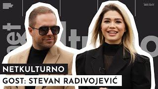 Stevan Radivojević: Mene su budale mnogo koštale! | NETKULTURNO | S01EP46