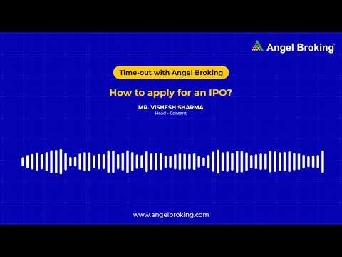 #AngelSays Podcast   How To Apply For An IPO   Angel Broking