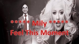 Pitbull - Feel This Moment ft. Christina Aguilera Subtitulado Español Ingles