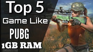 Top 5 PUBG Like Game On Android || 1Gb Ram Phone