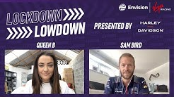 Lockdown Lowdown | Episode 2 - Becky Evans catches up with British racing driver Sam Bird