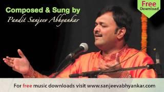 Pandit Sanjeev Abhyankar- Classical - Raag Madhukauns -Part 1 - Kahe Mori Baat