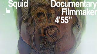 Squid - Documentary Filmmaker (Official Audio)