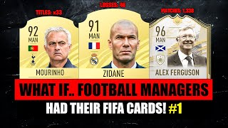 WHAT IF... FOOTBALL MANAGERS HAD FIFA CARDS! 😱🔥 ft. Zidane, Mourinho, Ferguson... etc