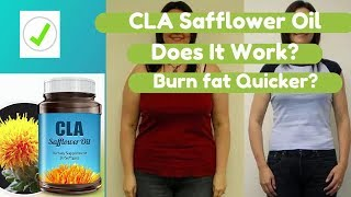 CLA Safflower Oil Extract Review For Weight Loss By Dr Oz   Cla Safflower Oil Reviews 2017