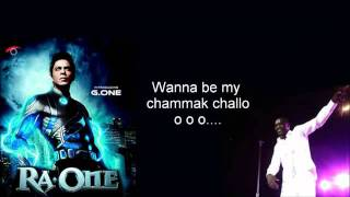 Wanna Be My Chamak Challo full song   Ra One   Akon with Lyrics   YouTube