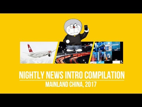 Nightly News Intros Compilation Mainland China 2017 [ver. 20171124]