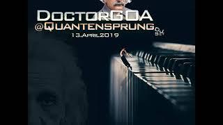 Doctor GoA at Quantensprung Open Air 2019 (Progressive-PsY-DJ Set)