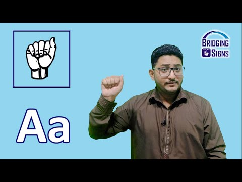 Learn How To Sign Single Handed Alphabet In Pakistani Sign Language | Bridging Signs
