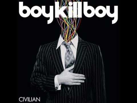 Boy Kill Boy - Back Again