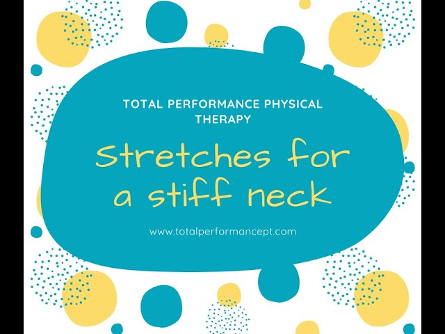How to stretch out a stiff neck