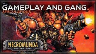 Necromunda: Underhive Wars - Gameplay and Gang Speculations