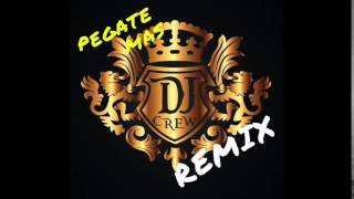 Pegate Mas - Dj Crew Remix