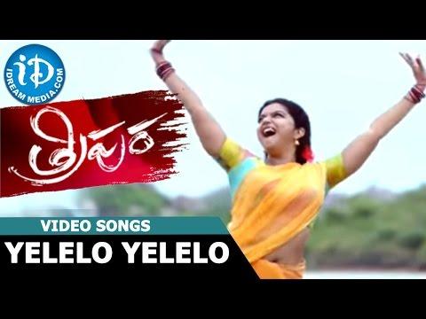 Tripura Movie - Yelelo Yelelo  Video Song || Swathi Reddy || Naveen Chandra