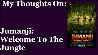 My Thoughts On Jumanji.