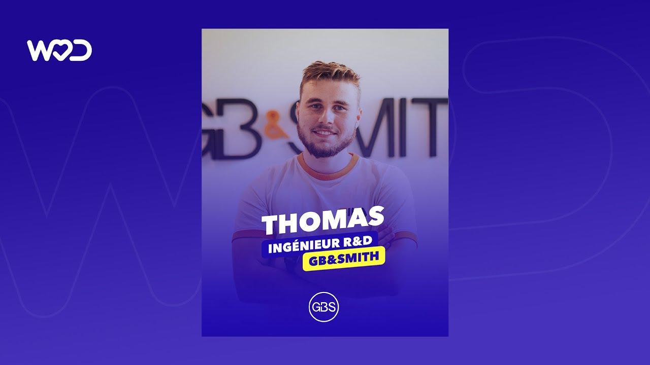 Life at GB&Smith - Rencontrez Thomas, Ingénieur R&D