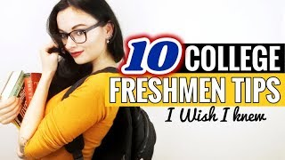 10 COLLEGE FRESHMEN TIPS I WISH I KNEW // University Survival Guide