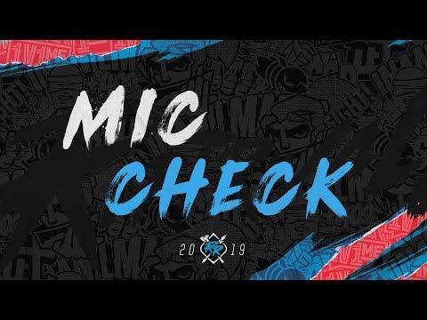 Mic Check | Rift Rivals 2019