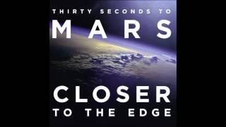 30-seconds-to-mars-closer-to-the-edge-one-last-day-remix-by-ulysse-thevenon