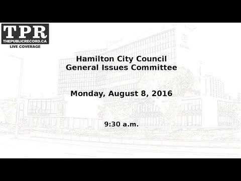Hamilton City Council GIC for August 8, 2016