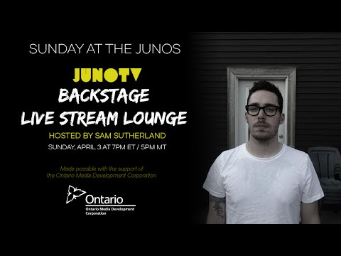 Sunday at The JUNOS - JUNO TV's Backstage Live Stream Lounge at The 2016 JUNO Awards | JUNO TV