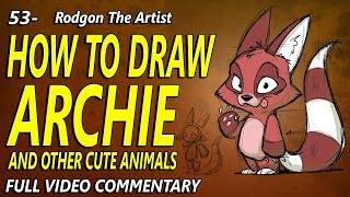 53- How to draw ARCHIE and other cute animals