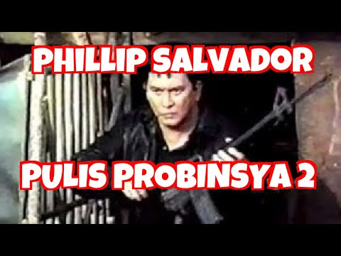 PULIS PROBINSYA 2 - FULL MOVIE - PHILIP SALVADOR COLLECTION