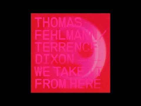 Thomas Fehlmann & Terrence Dixon - The Corner